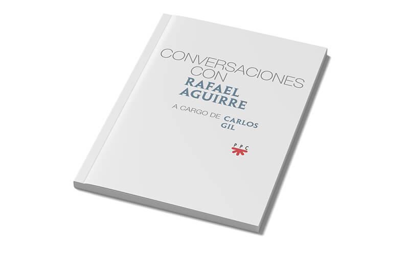 libro conversaciones Rafael Aguirre